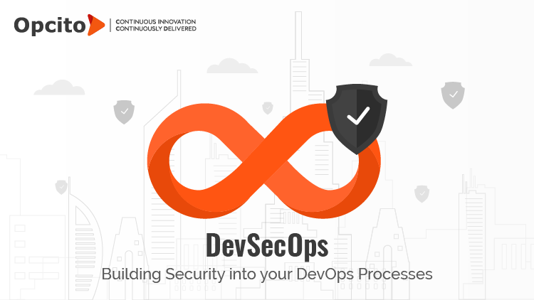 DevSecOps: Building Security into Your DevOps Processes