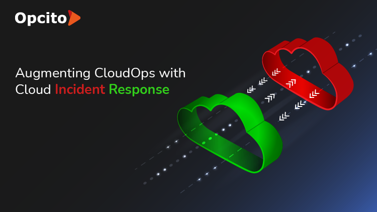 Augmenting CloudOps with Cloud Incident Response