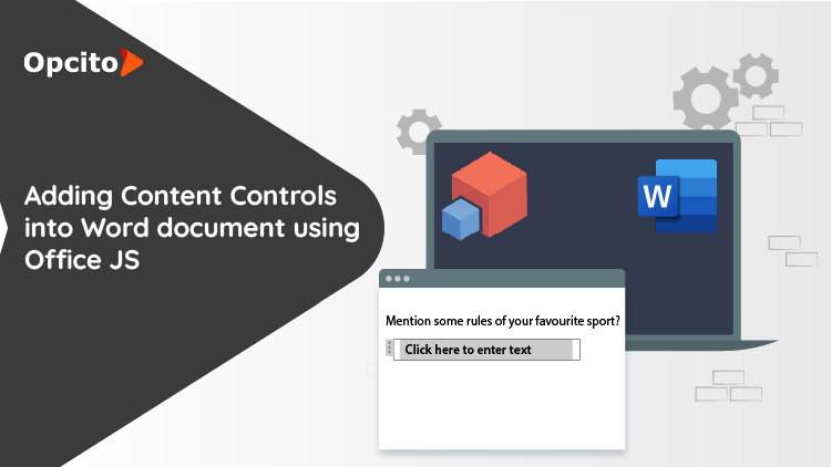 Adding Content Controls using Office JS