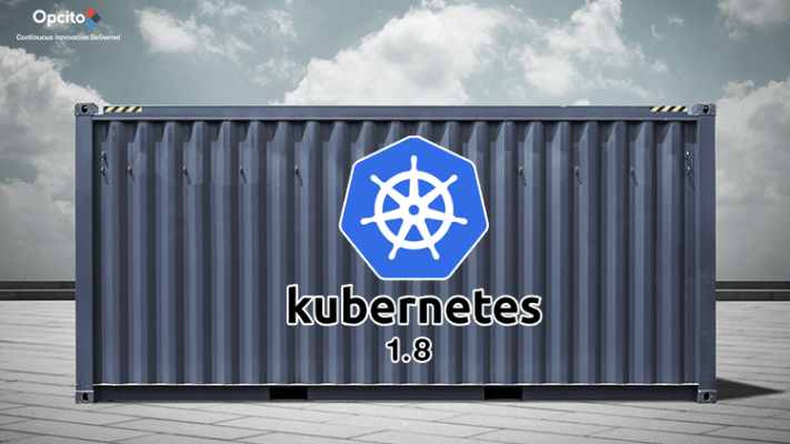Kubernetes-1-8-A-focus-on-Maturity-Security-and-Process