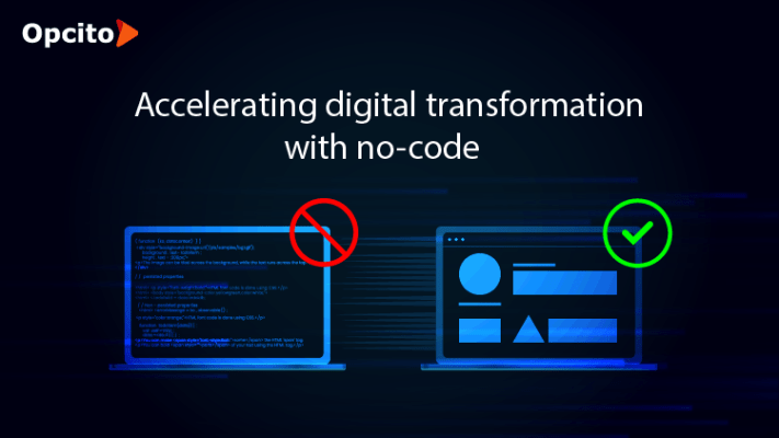Accelerating digital transformation with no-code